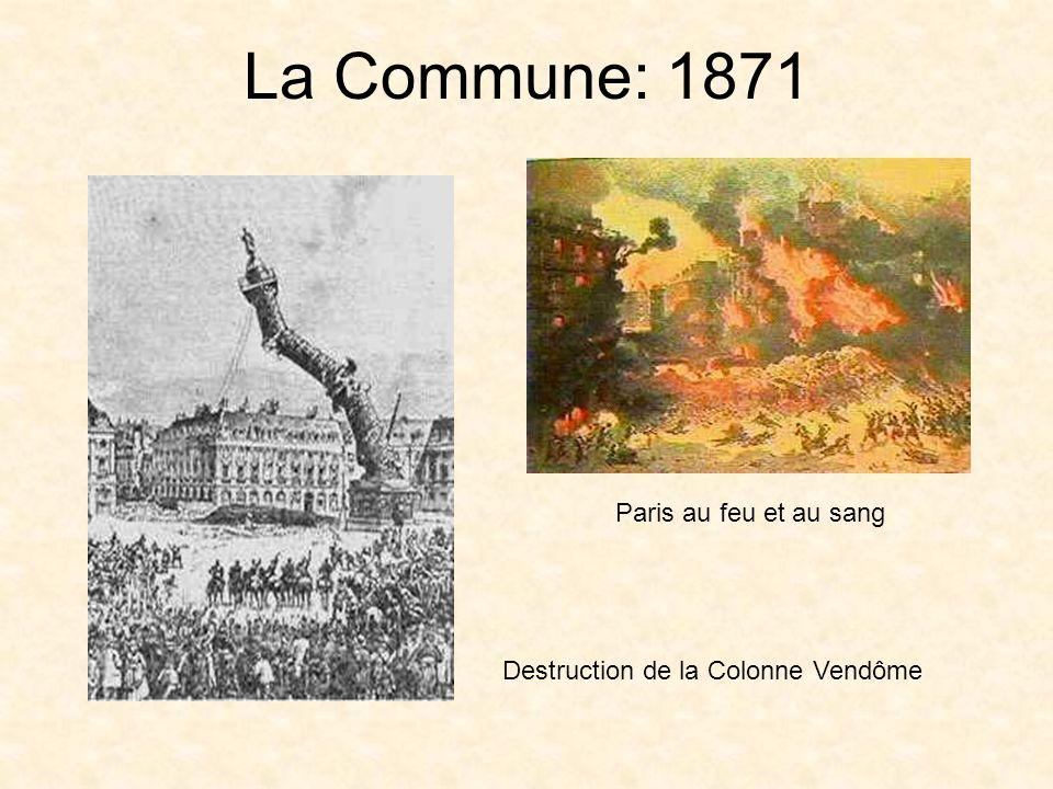 La Commune: 1871 Destruction de la Colonne Vendôme Paris au feu et au sang