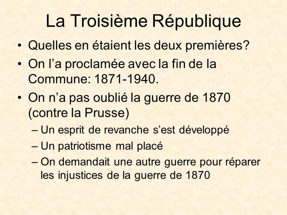 La Troisième République Quelles en étaient les deux premières.