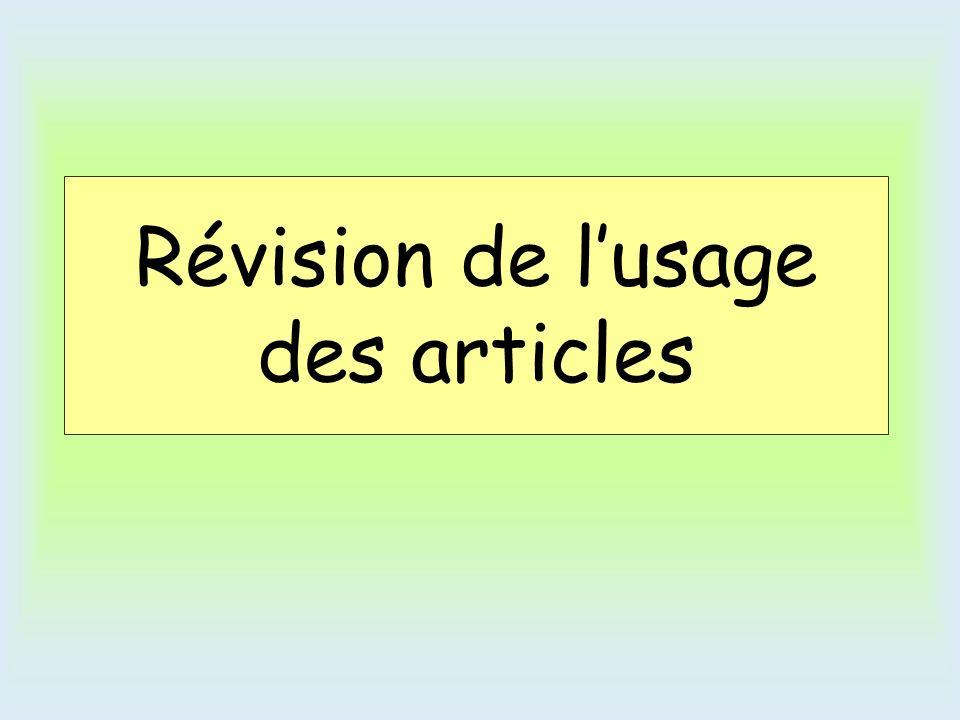 Révision de lusage des articles