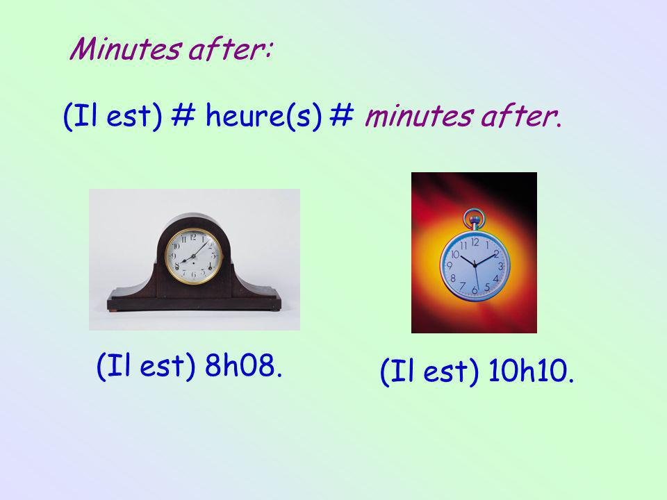 Minutes before: (Il est) # (the upcoming hour ) heure(s) moins # minutes before.