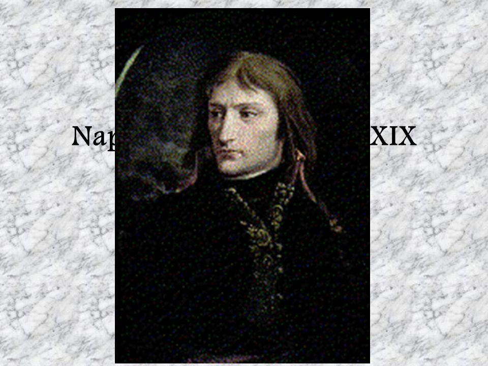 Napoléon et le début du XIX siècle Dixième étape