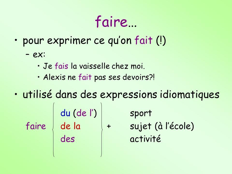 ex: Nous faisons du français.Vous faites du ski nautique.