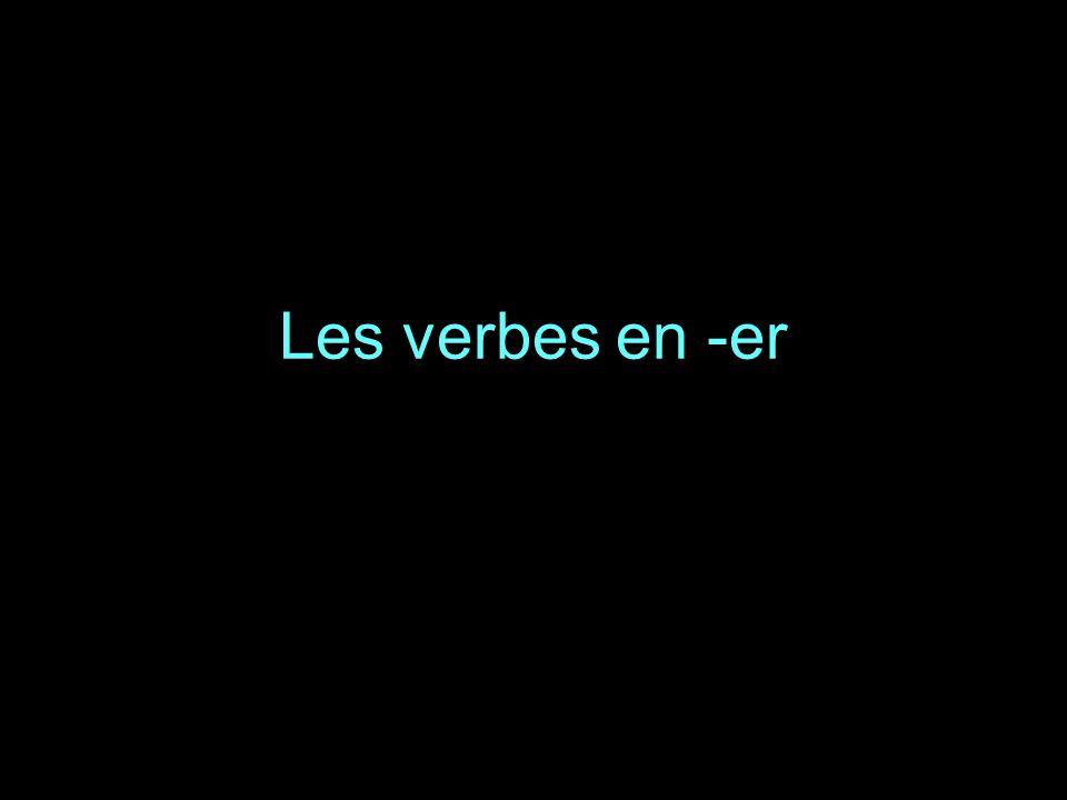 Les verbes en -er