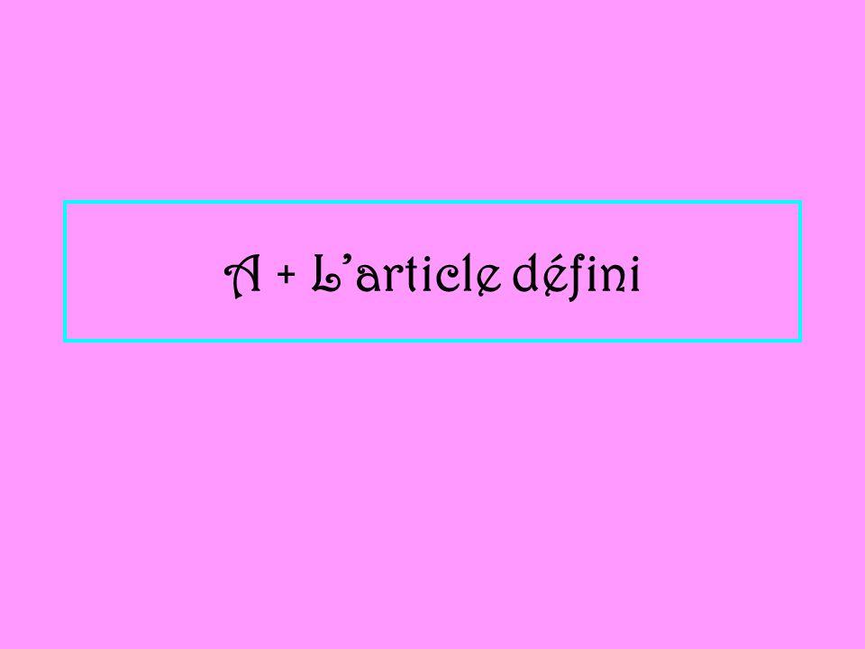 A + Larticle défini
