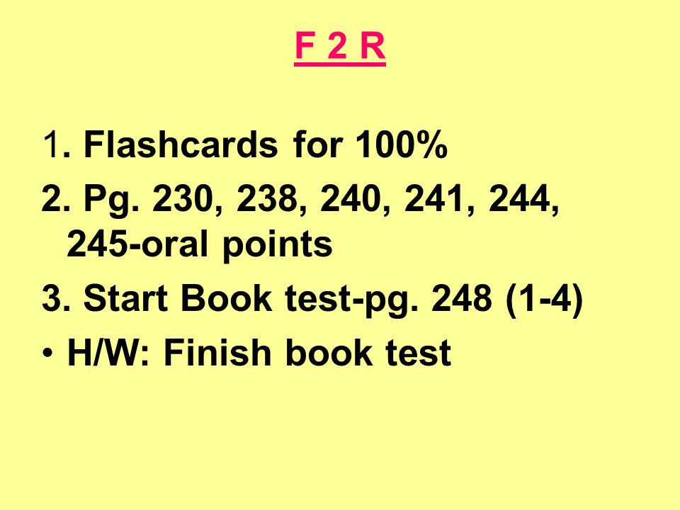 F 2 PreAP Quiz bor.wrds K 1.Flashcards due for 100 2.
