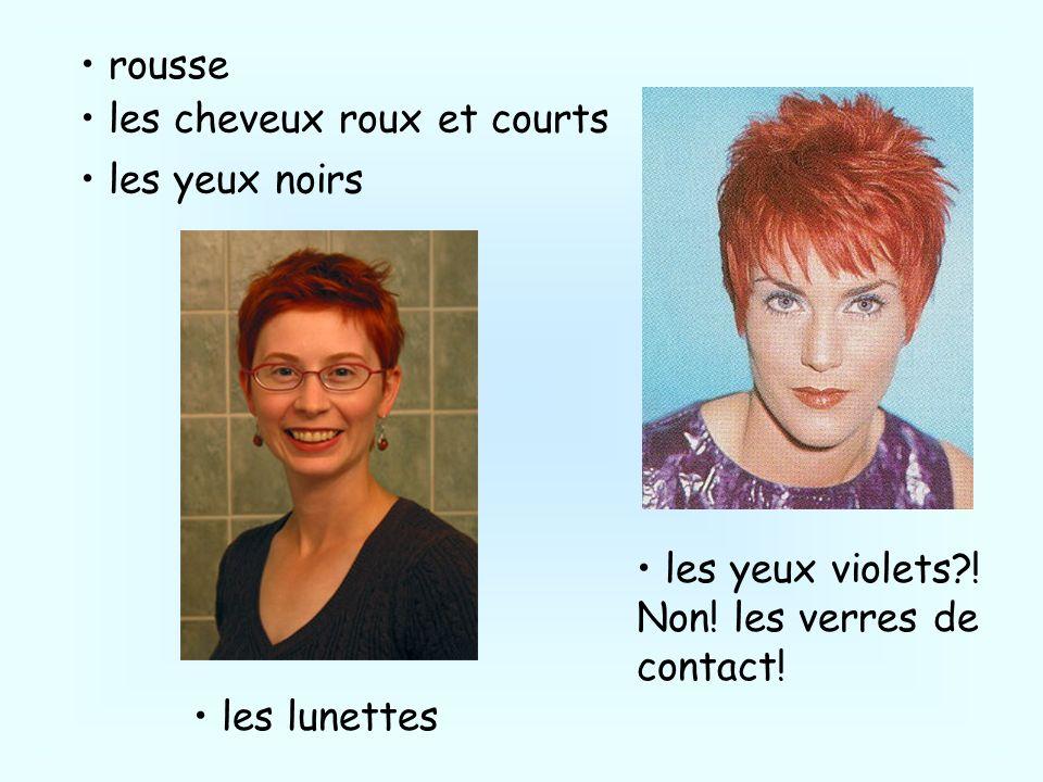 rousse les cheveux roux et courts les yeux noirs les yeux violets?! Non! les verres de contact! les lunettes