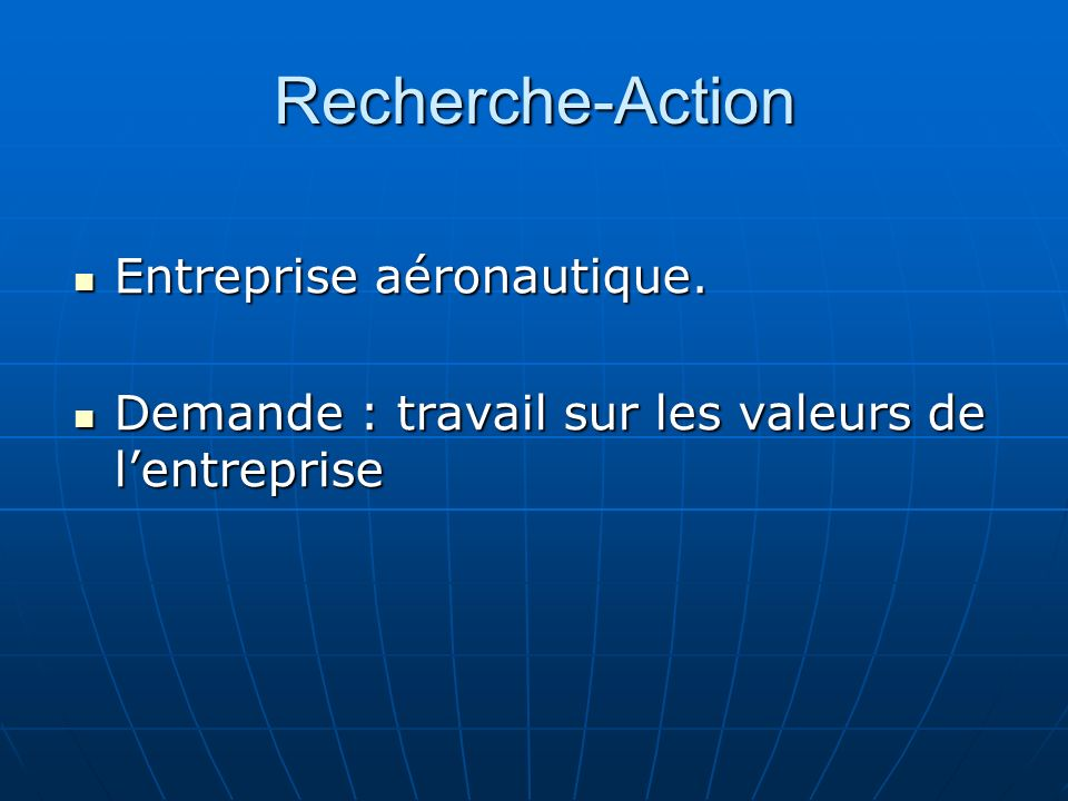 Recherche-Action Entreprise aéronautique. Entreprise aéronautique.