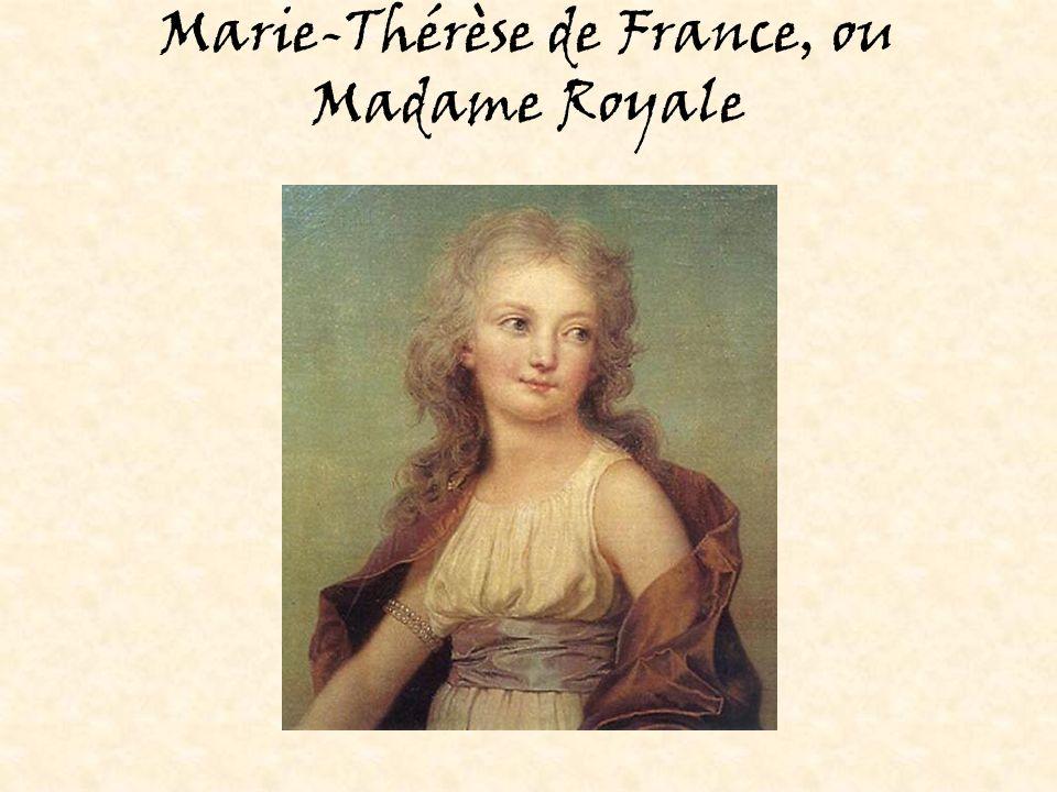 Marie-Thérèse de France, ou Madame Royale
