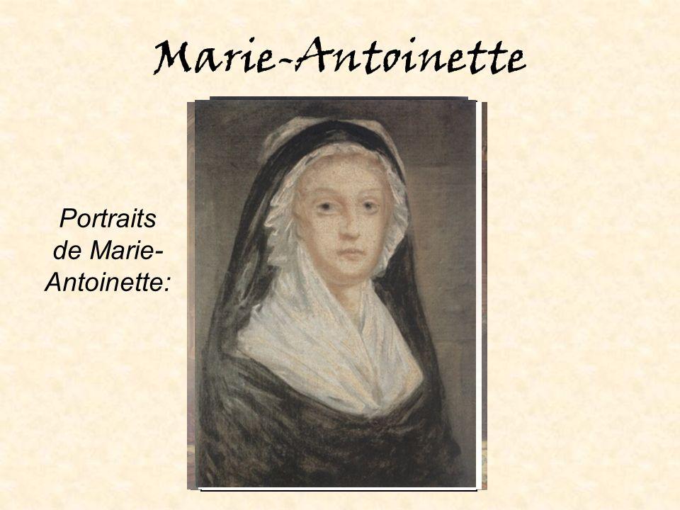 Marie-Antoinette Portraits de Marie- Antoinette: