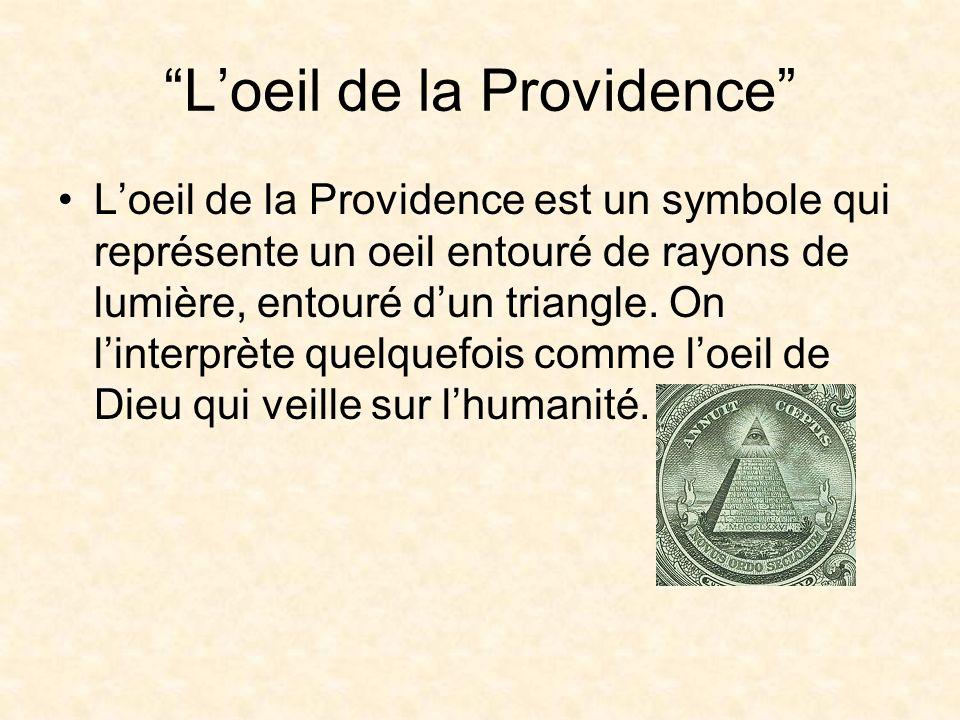 Loeil de la Providence Loeil de la Providence est un symbole qui représente un oeil entouré de rayons de lumière, entouré dun triangle.