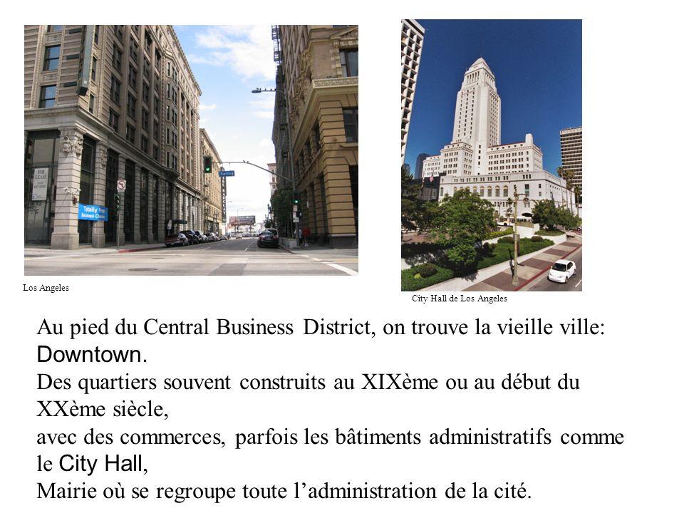 Au pied du Central Business District, on trouve la vieille ville: Downtown. Des quartiers souvent construits au XIXème ou au début du XXème siècle, av