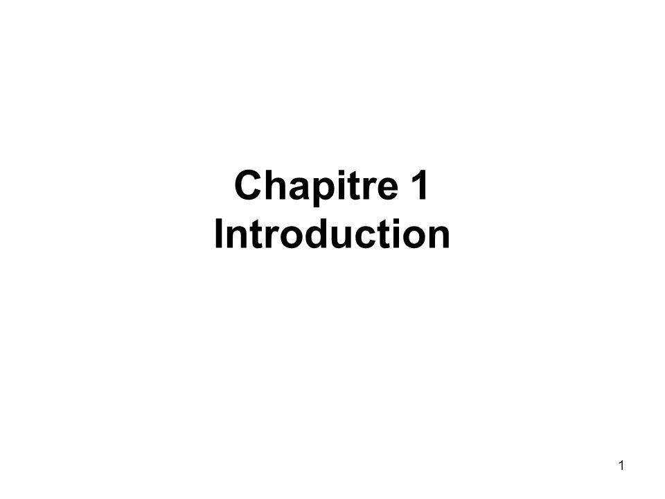 1 Chapitre 1 Introduction
