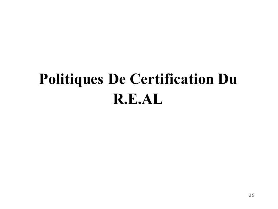 26 Politiques De Certification Du R.E.AL