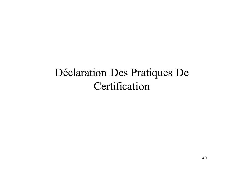 40 Déclaration Des Pratiques De Certification
