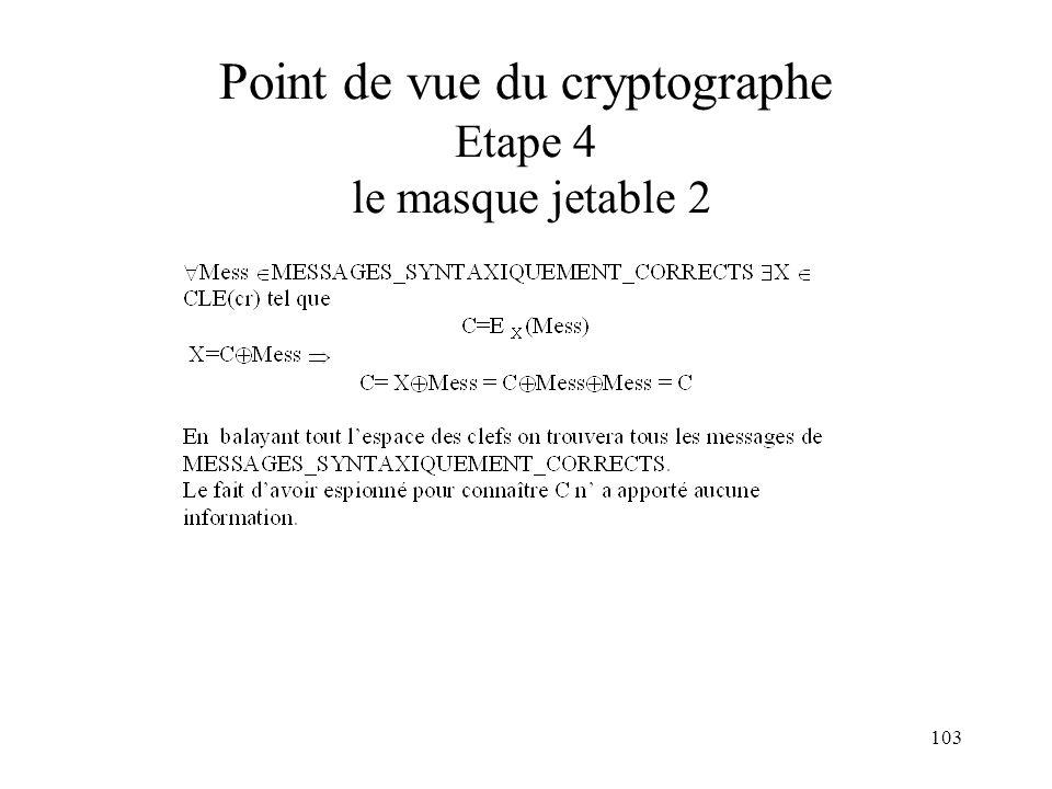 103 Point de vue du cryptographe Etape 4 le masque jetable 2