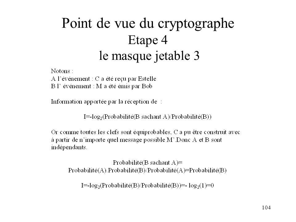 104 Point de vue du cryptographe Etape 4 le masque jetable 3