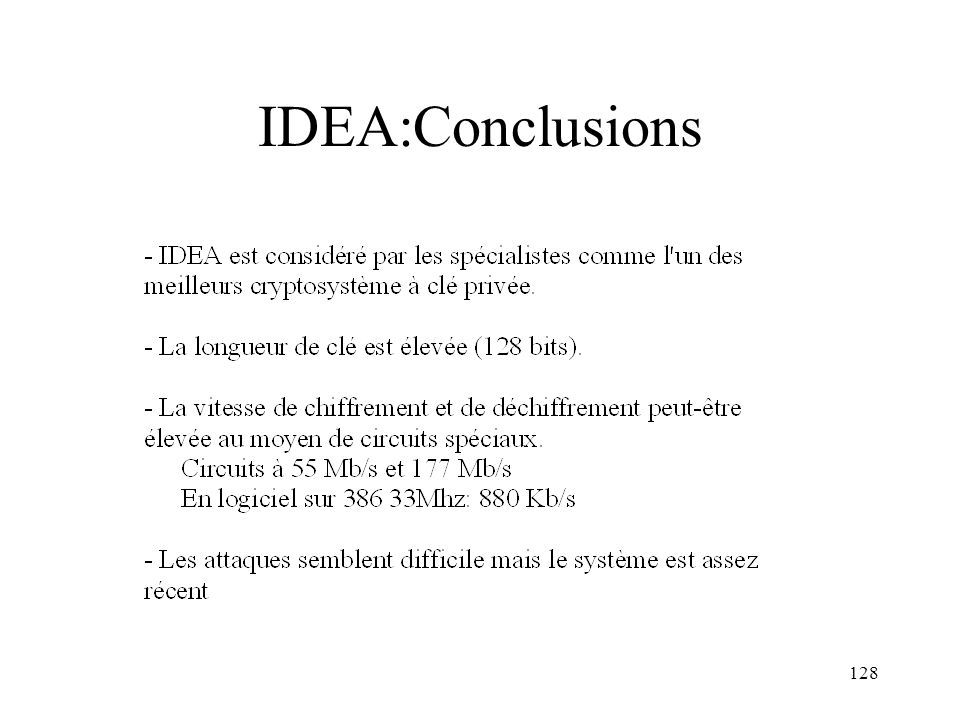 128 IDEA:Conclusions
