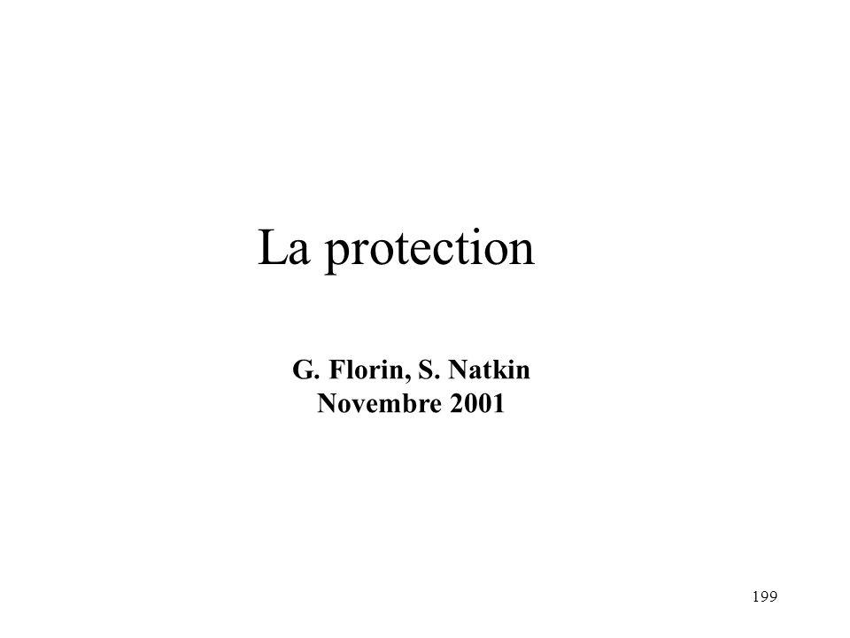 199 La protection G. Florin, S. Natkin Novembre 2001
