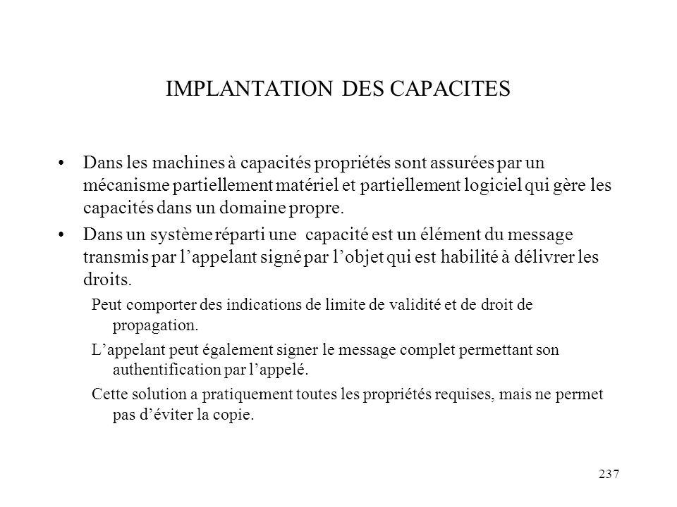 237 IMPLANTATION DES CAPACITES Dans les machines à capacités propriétés sont assurées par un mécanisme partiellement matériel et partiellement logicie