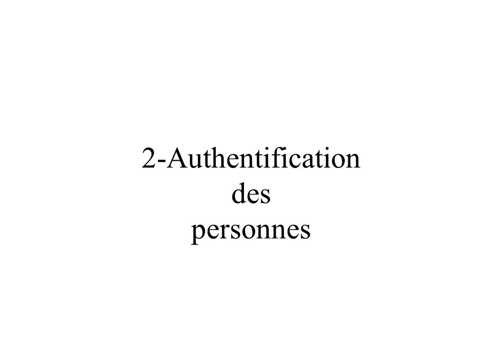 2-Authentification des personnes