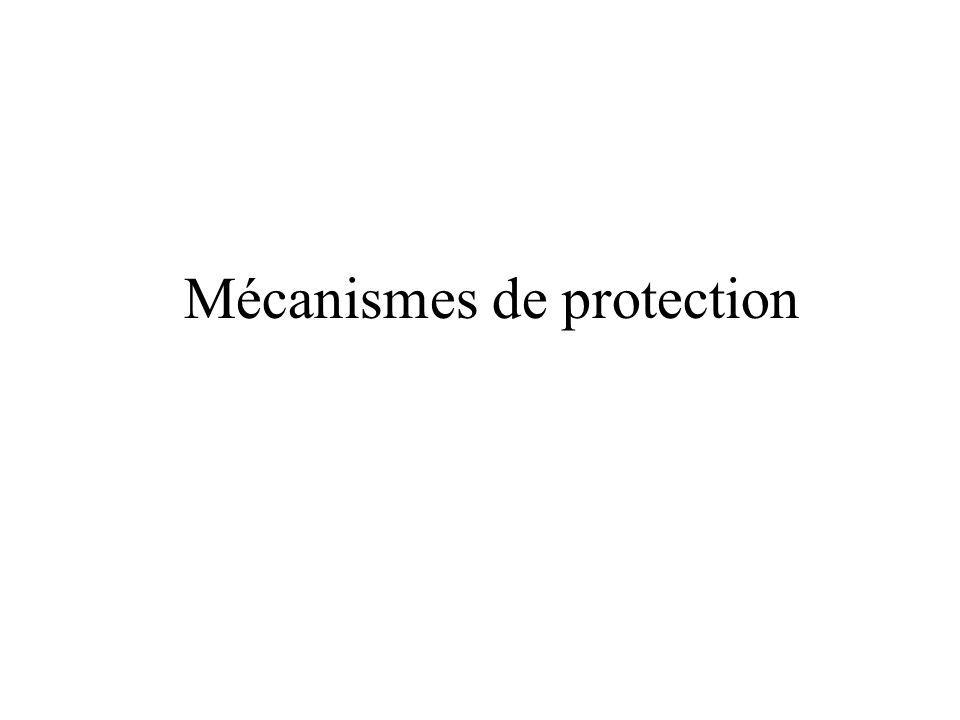 Mécanismes de protection