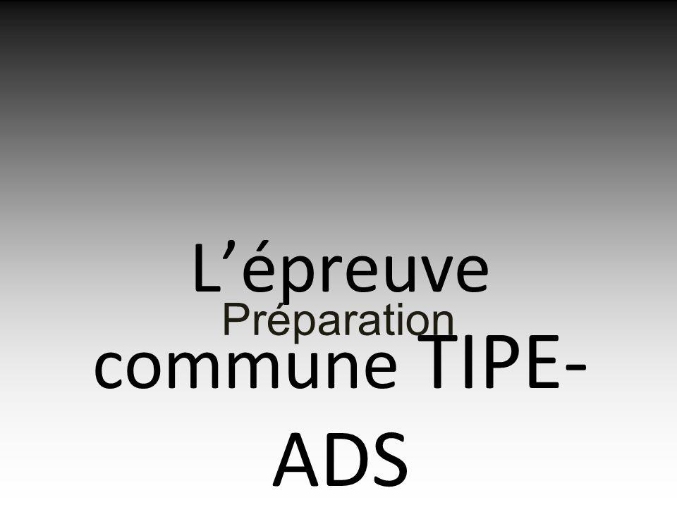 Lépreuve commune TIPE- ADS Préparation