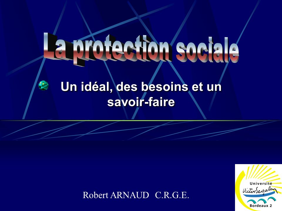 Un idéal, des besoins et un savoir-faire Robert ARNAUD C.R.G.E.