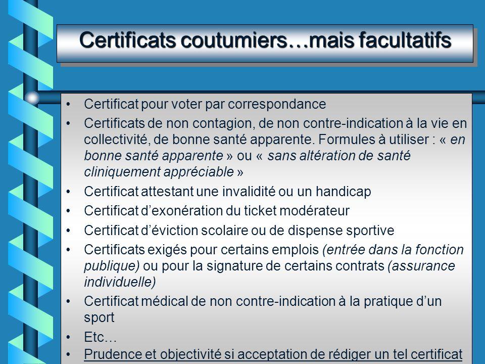 Certificats de décès Acte médical important du point de vue administratif et judiciaire : –Indispensable pour que lofficier détat civil délivre le per