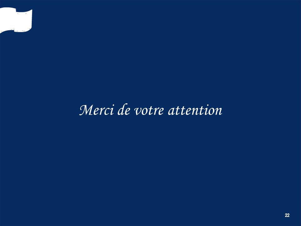 22 Merci de votre attention