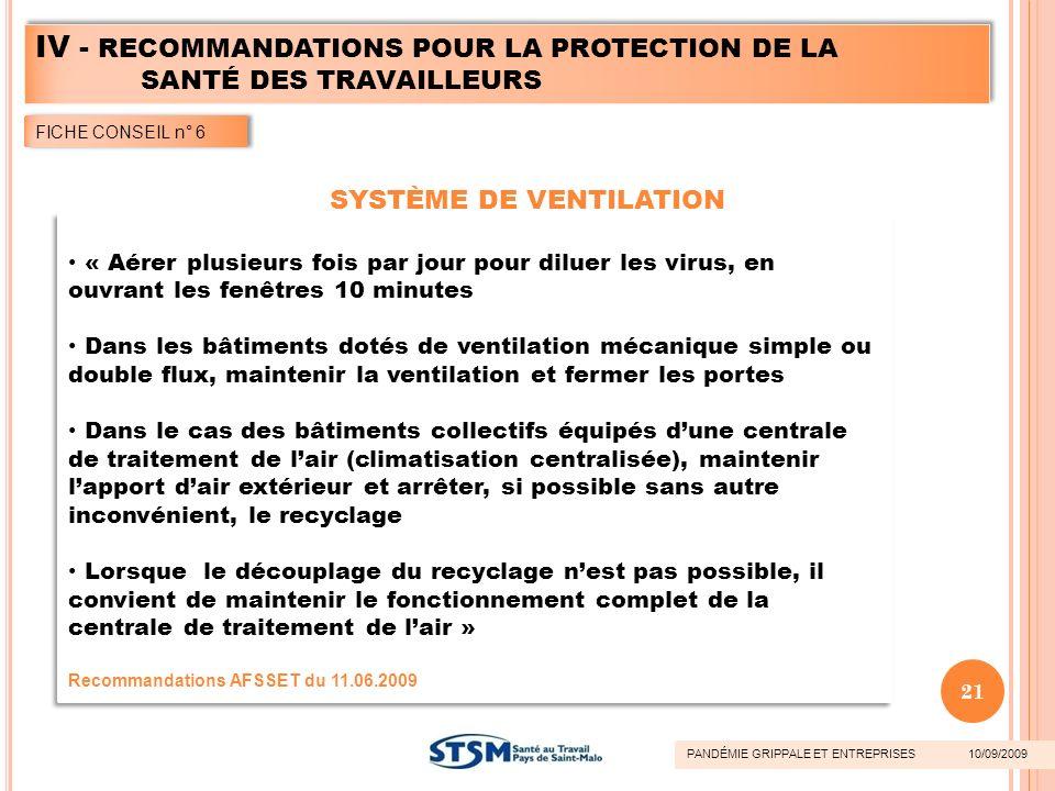 « Aérer plusieurs fois par jour pour diluer les virus, en ouvrant les fenêtres 10 minutes Dans les bâtiments dotés de ventilation mécanique simple ou