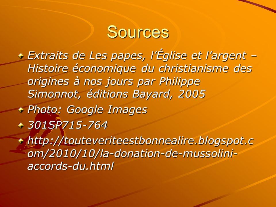 Sources Extraits de Les papes, lÉglise et largent – Histoire économique du christianisme des origines à nos jours par Philippe Simonnot, éditions Baya