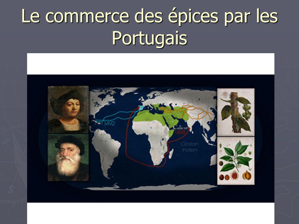 Le commerce des épices par les Portugais