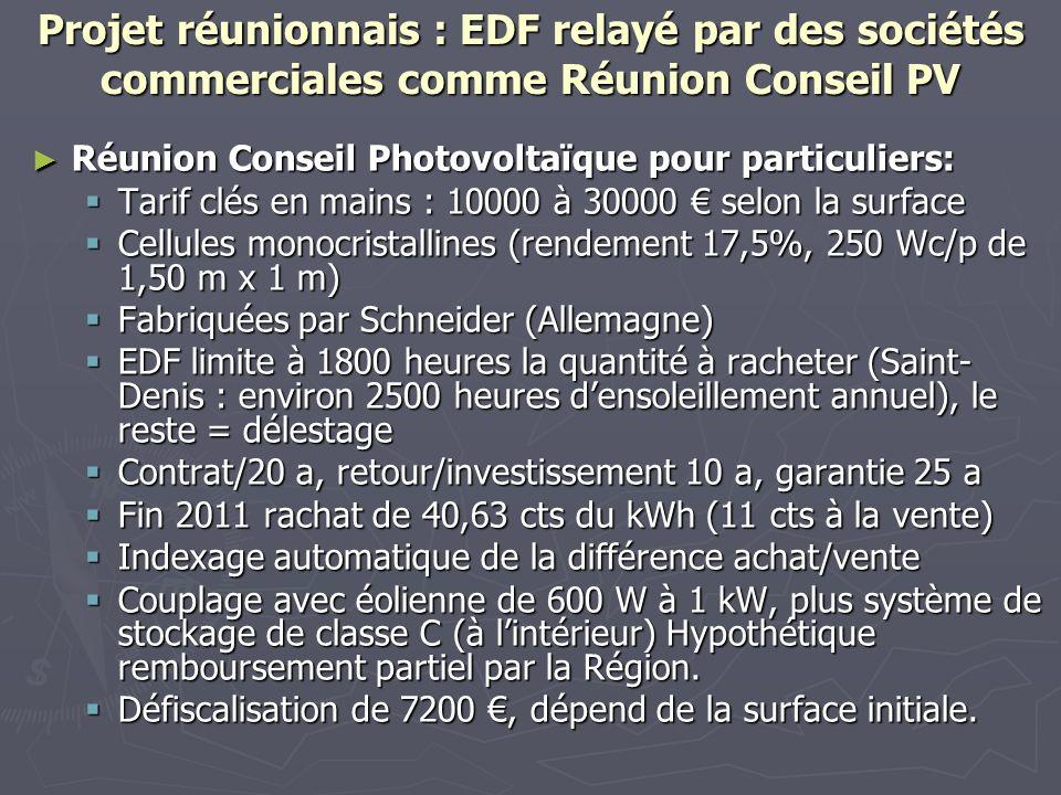 Projet réunionnais : EDF relayé par des sociétés commerciales comme Réunion Conseil PV Réunion Conseil Photovoltaïque pour particuliers: Réunion Conse
