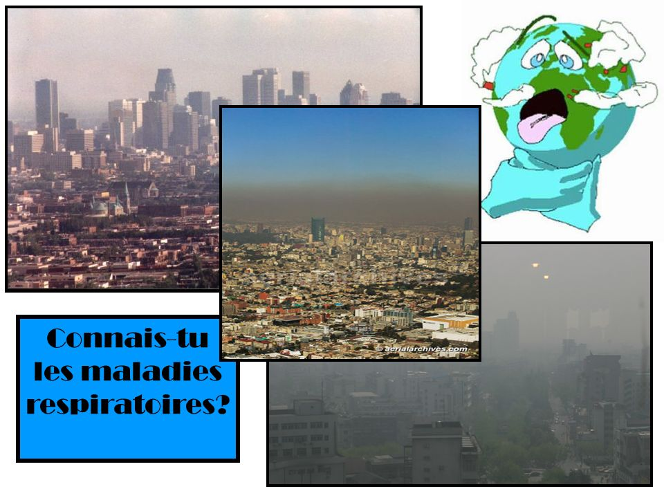 Connais-tu les maladies respiratoires?
