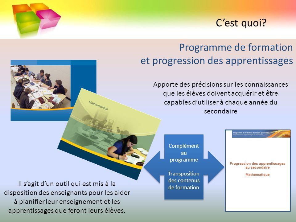Programme de formation et progression des apprentissages Complément au programme Transposition des contenus de formation Complément au programme Trans
