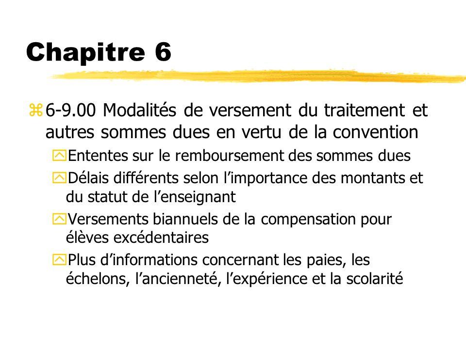 Chapitre 6 z6-9.00 Modalités de versement du traitement et autres sommes dues en vertu de la convention yEntentes sur le remboursement des sommes dues