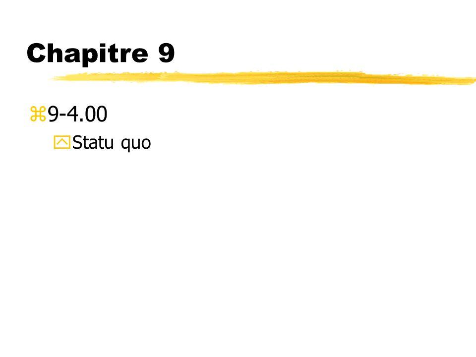 Chapitre 9 z9-4.00 yStatu quo
