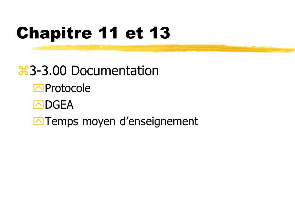 Chapitre 11 et 13 z3-3.00 Documentation yProtocole yDGEA yTemps moyen denseignement