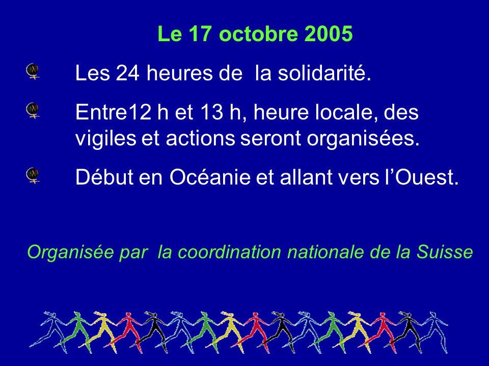 Le 17 octobre 2005 Les 24 heures de la solidarité.