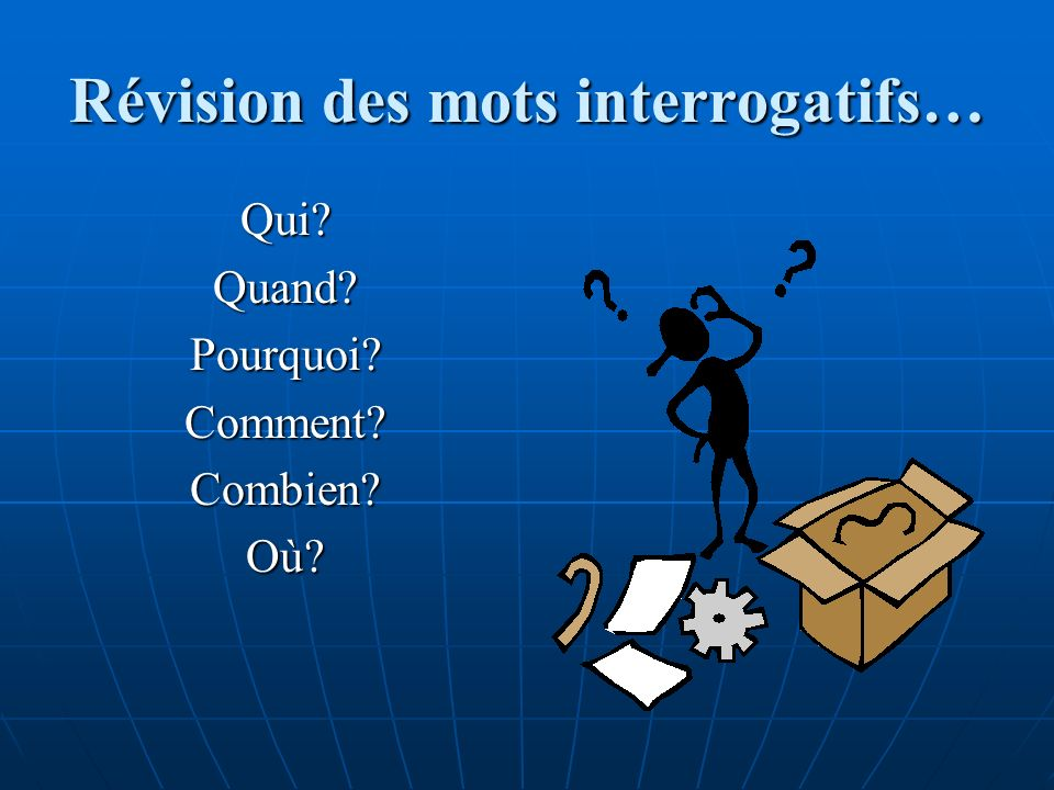 Pratiquons… Écrivez les questions en français… 1.Do you (s.) like to study.