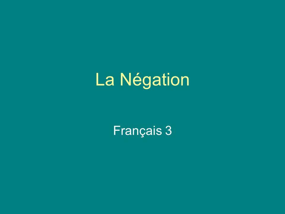 La Négation Français 3