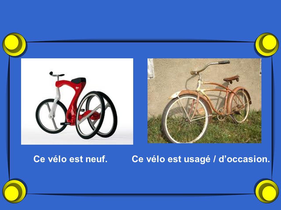 Ce vélo est neuf.Ce vélo est usagé / doccasion.
