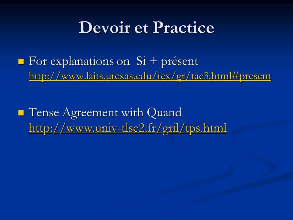 Devoir et Practice For explanations on Si + présent hhhh tttt tttt pppp :::: //// //// wwww wwww wwww....