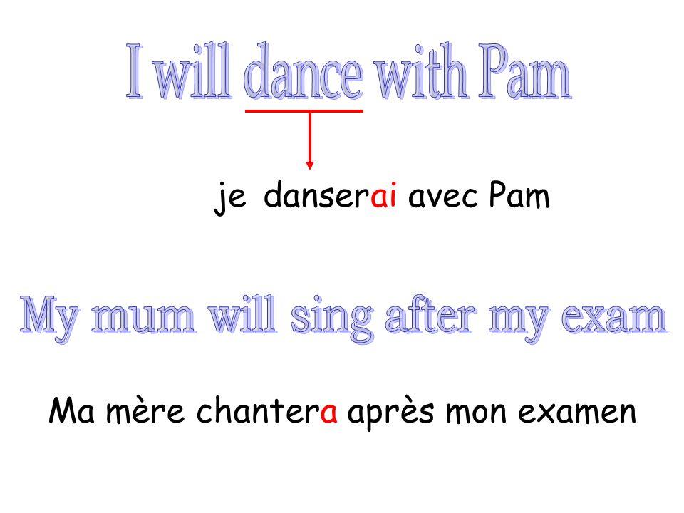 danseraijeavec Pam Ma mère chantera après mon examen