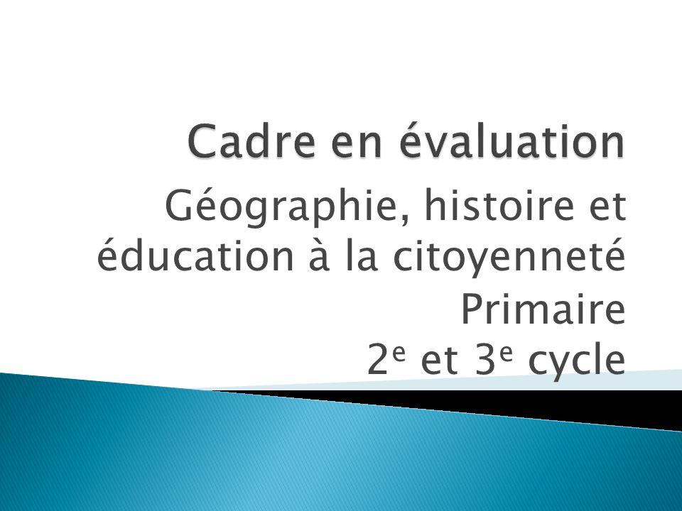 Géographie, histoire et éducation à la citoyenneté Primaire 2 e et 3 e cycle