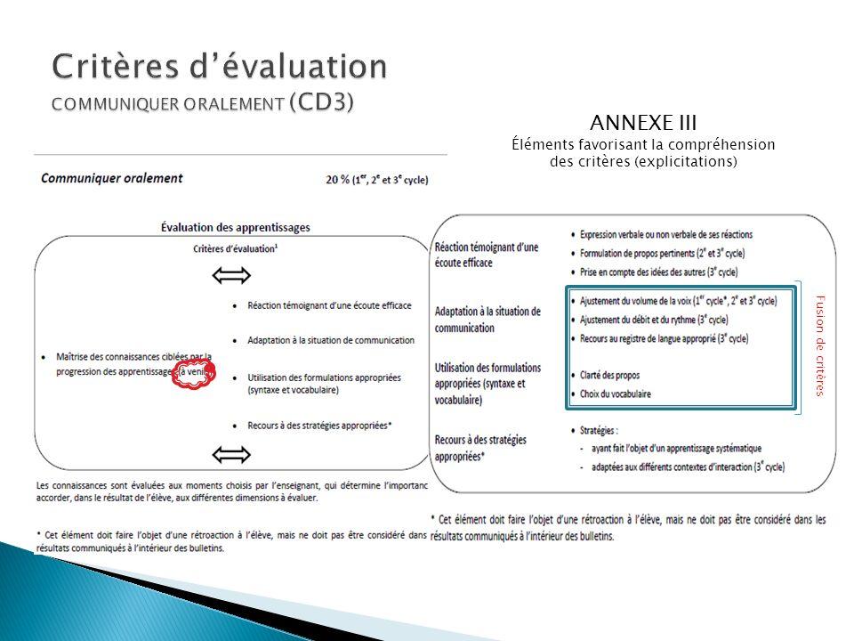 Fusion de critères ANNEXE III Éléments favorisant la compréhension des critères (explicitations)