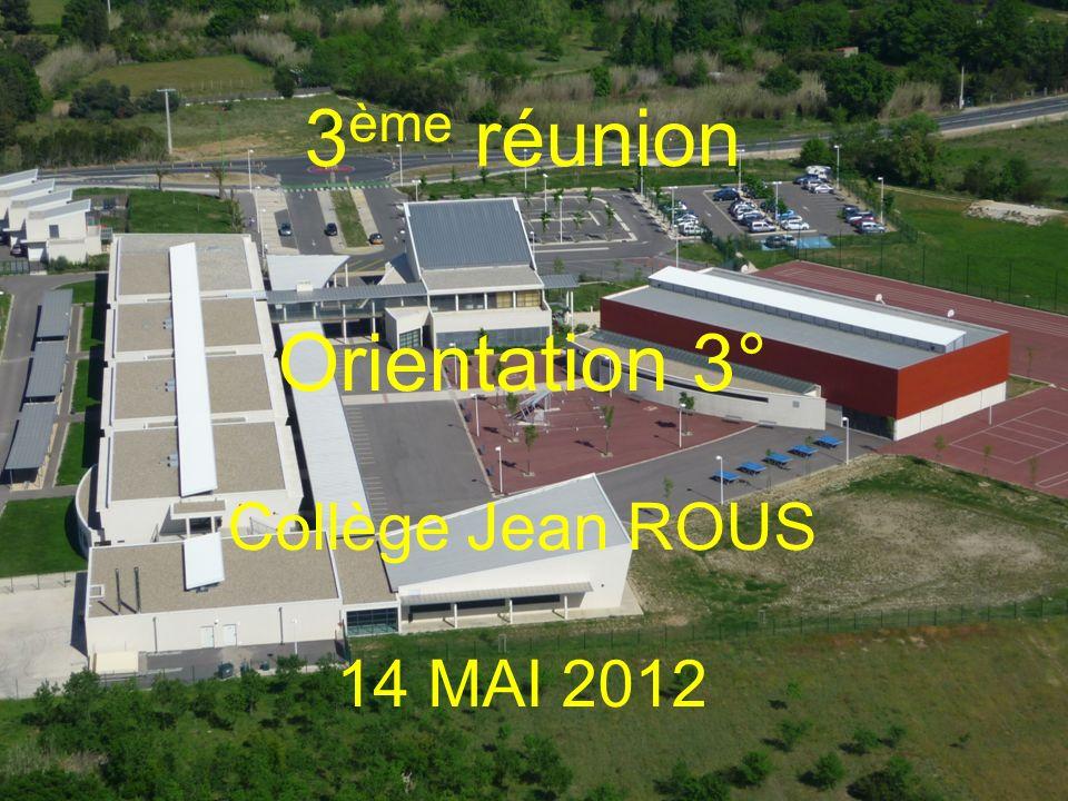 3 ème réunion Orientation 3° Collège Jean ROUS 14 MAI 2012