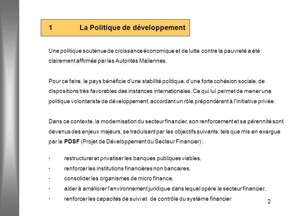 2 1 La Politique de développement Une politique soutenue de croissance économique et de lutte contre la pauvreté a été clairement affirmée par les Aut