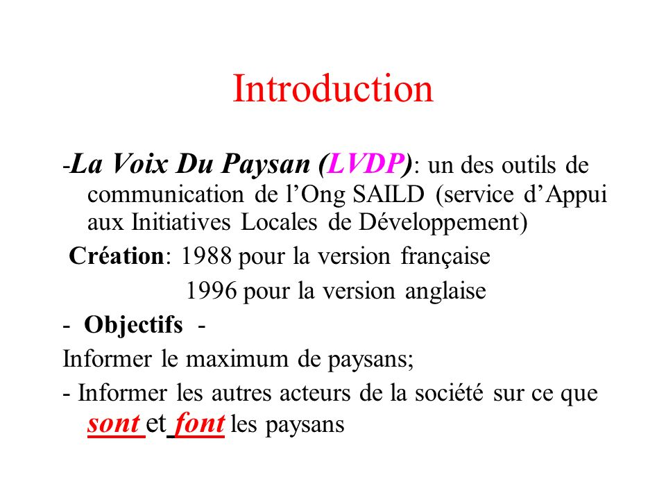 Introduction - La Voix Du Paysan (LVDP) : un des outils de communication de lOng SAILD (service dAppui aux Initiatives Locales de Développement) Créat