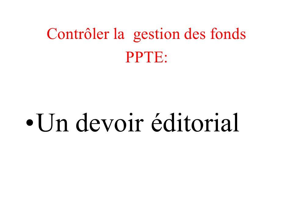 Contrôler la gestion des fonds PPTE: Un devoir éditorial